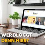 Wer bloggt denn hier?